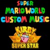 Smw Custom Music - Grape Garden - Kirby Super Star