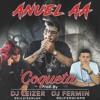 Anuel AA - Coqueta Prod. By DJ Fermin & DJ Leizer