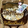 Billion Bucks - Young Prince Charles