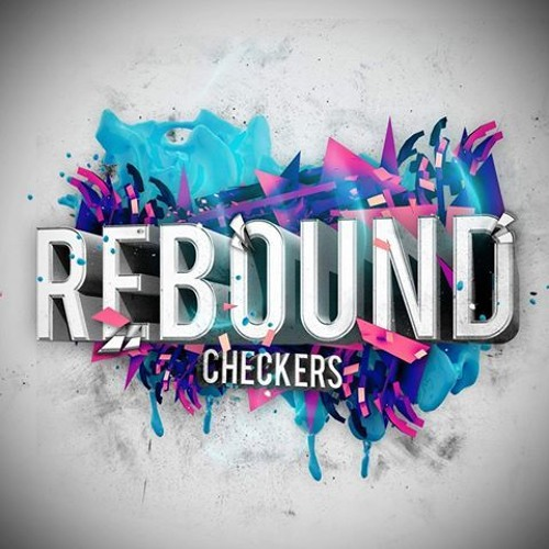 Checkers - Rebound (Original Mix)