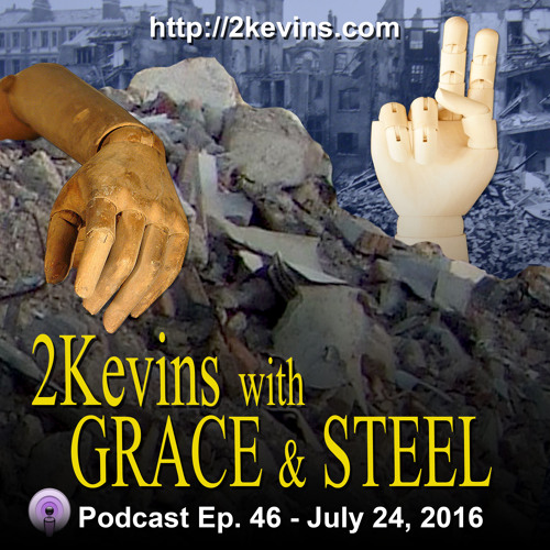 Grace & Steel Ep. 46 - Trump Train Leaves the Station