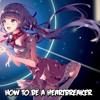 Nightcore - How To Be A Heartbreaker (Marina and the Diamonds)