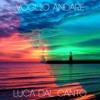 Voglio Andare - Luca Dal Canto