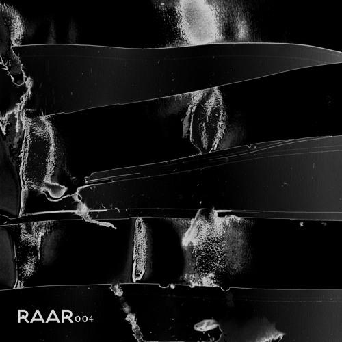 RAAR004 - MAELSTROM & LOUISAHHH - LISTEN/HURRY