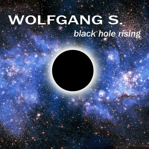 Wolfgang S. - Black Hole Rising