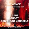 Beyoncé — I Care/Ghost/Don't Hurt Yourself (The Formation World Tour Instrumental)