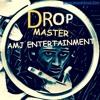 AMJ ENTERTAINMENT - DROP MASTER (DEMO)coming soon! 30 july 2016
