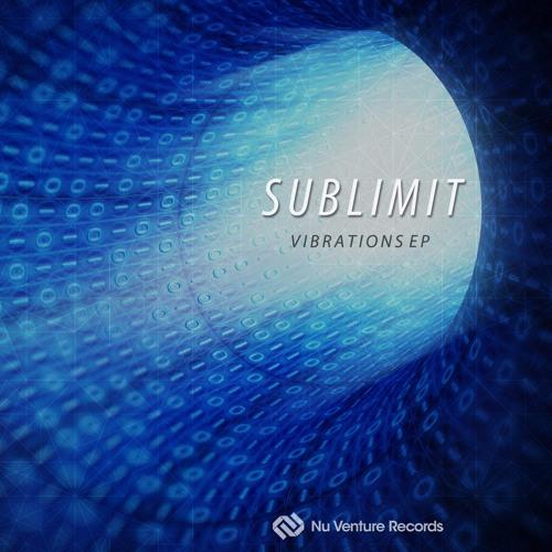 Sublimit - Vibrations EP [NVR029: OUT NOW!]