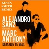 Download Alejandro Sanz ft Marc Anthony - Deja que te bese ( Kevin Smith Remix ) DESCARGA COMPLETA EN BUY Mp3
