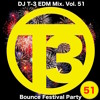 DJ T3 EDM Mix Vol 51