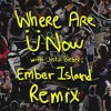 Jack Ü feat. Ember Island - Where Are Ü Now (Minnesota Remix)