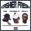 Ca$hier Fresh - Me Myself And I (PROD: @MilanMakesBeats)