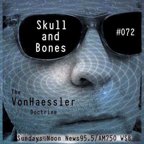The Von Haessler Doctrine #072 - Skull and Bones