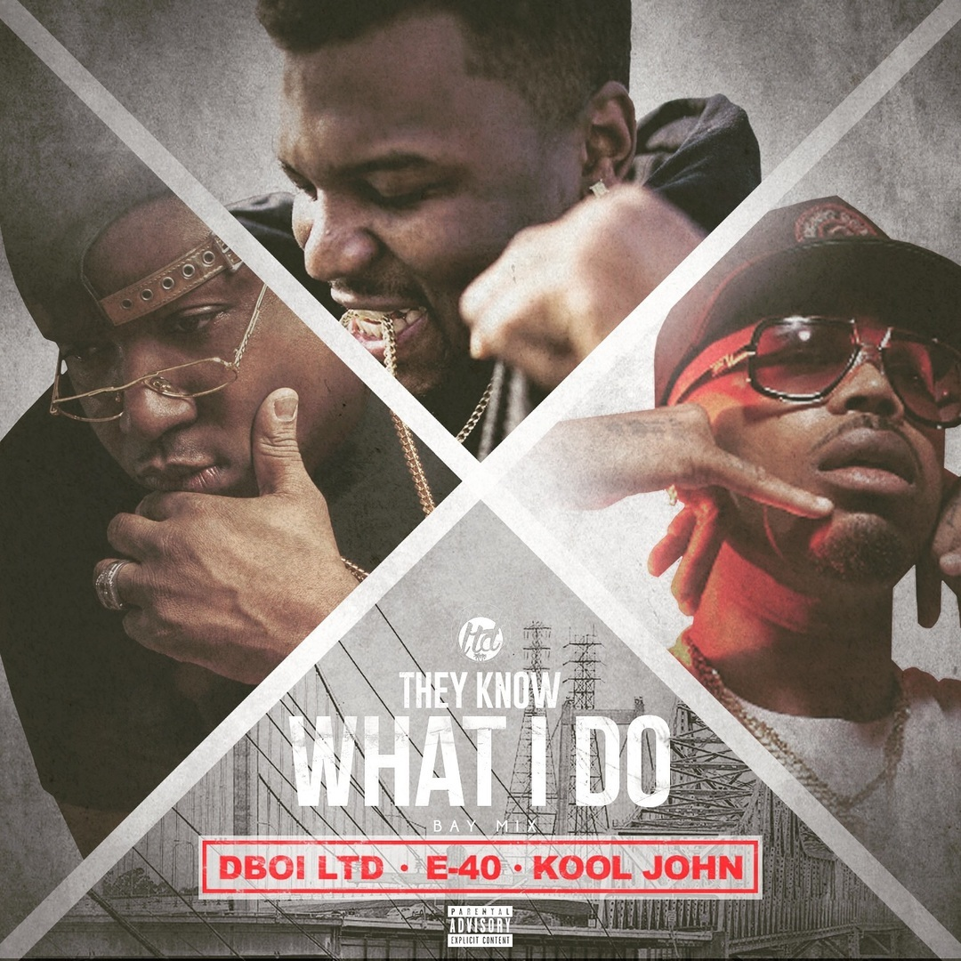 DBoi ft. E-40 & Kool John - They Know What I Do (Bay Mix) [Thizzler.com Exclusive]