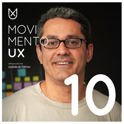 UX e inovação com Érico Fileno - Episódio 10
