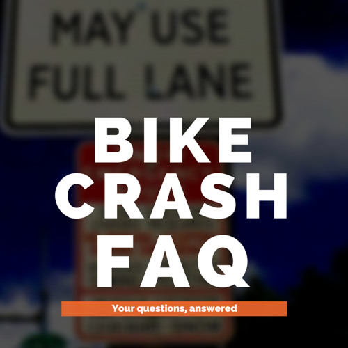 Bike Crash FAQ With Joe Piscitello
