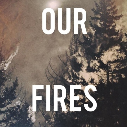 Our Fires Episode One: The Tillamook Burn