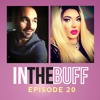 In The Buff Episode. 20