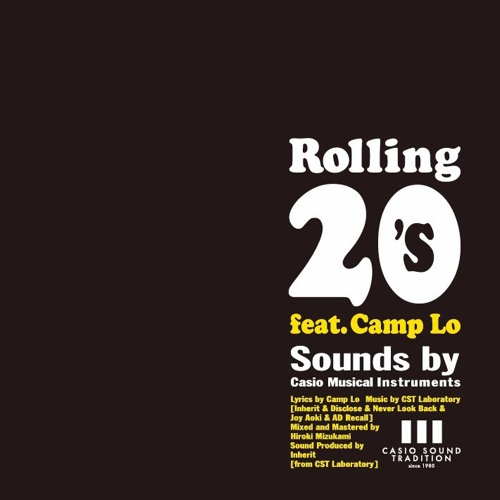 Rolling 20's feat.Camp Lo