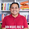 EP 358 The Key to Self Mastery with Don Miguel Ruiz Jr