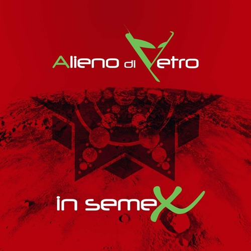 Alieno Di Vetro - 5 Passi Su Marte (Andrea Bruno Remix)