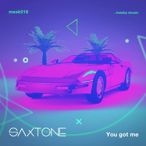 Saxtone - You Got Me (Radio Cut)