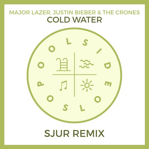 Major Lazer, Justin Bieber, The Crones - Cold Water (SJUR Remix) [Out on Spotify]