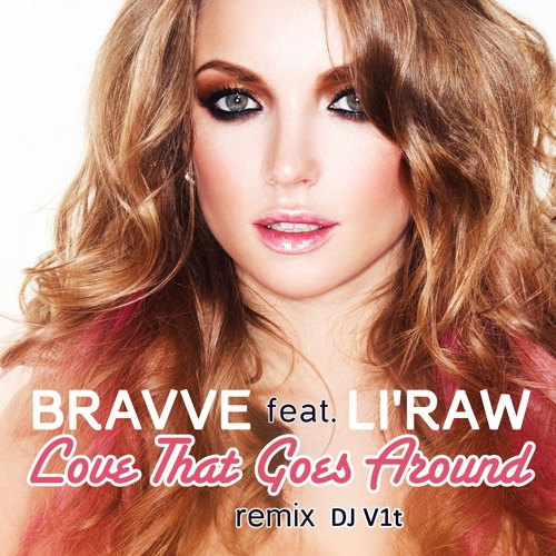 Bravve - Love That Goes Around (DJ VIT Remix)