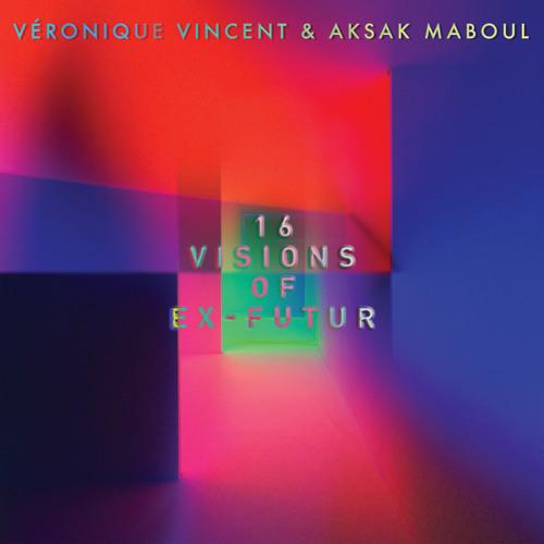 """Véronique Vincent & Aksak Maboul - """"Veronika Winken"""" by Bullion"""