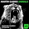 Animals VS Poison (Martin Garrix Intro Edit) (Azzartii  Remake)