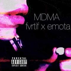 FVRTIF x EMOTA // MDMA