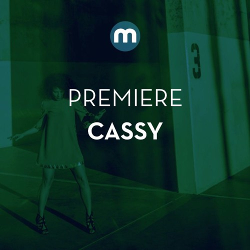 Premiere: Cassy 'Keep Trying' (D'Julz edit)