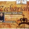07 - Zechariah 11