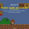 Video Game Historian (with Joe Martin)