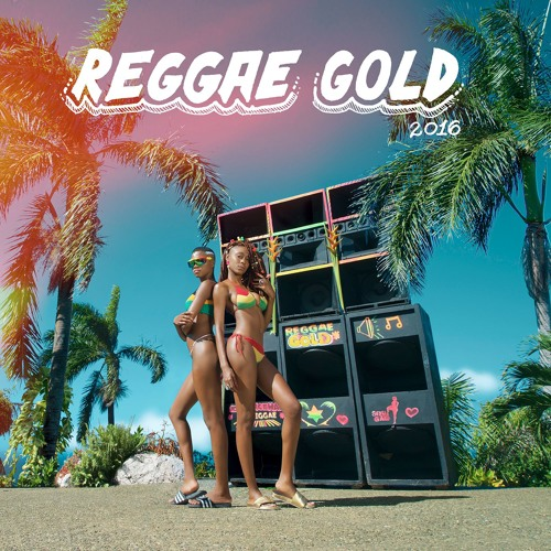 Reggae Gold 2016 Official Mix   by Chromatic The Ultimate