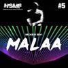 HSMF16 Official Mixtape Series #5: Malaa