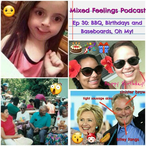 MFP Episode 30 - BBQ, Birthdays and Baseboards, Oh My!