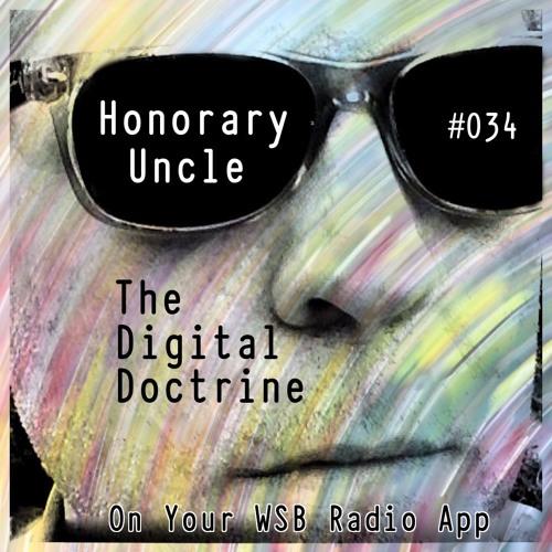 The Digital Doctrine #034 - Honorary Uncle