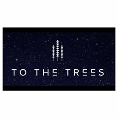 To The Trees - All I Ever Wanted (Mixed By Nemesis Beatz)