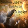 Soulful Classics Vol. 1 Mixed by Sean Smith