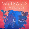 Chance the Rapper Same Drugs (MisterWives Cover) Artwork