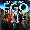 The Saturdays - Ego (Synonymous Remix)