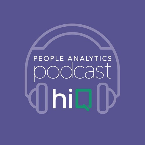 Episode 004: Geetanjali Gamel - A conversation with MasterCard's Global People Analytics Leader