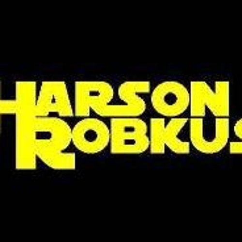 Harson Robkus - The World's Yours To Take