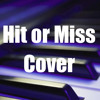 Hit or Miss - Jacob Sartorius (Cover)