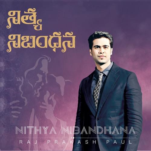 Nithya Nibandhana by rajprakashpaul | Raj Prakash Paul