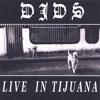 DJDS - Live In Tijuana