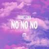 No No No (ft. Ariana DeBoo)Prod. Elan Wright,Nima Skeemz&Ben Zaidi