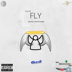 Fly Feat. Milli On (YMP)