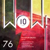 WOW76 : Salvatore Bruno - Hype (Original Mix)